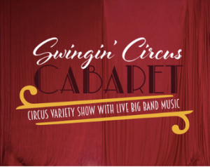Swingin' Circus Cabaret @ The Abbey | | |