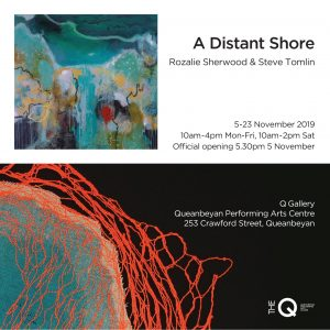 A Distant Shore - art exhibition @ The Q Gallery, Queanbeyan Performing Arts Centre | | |